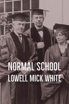 Normal School, Lowell Mick White, academic, higher education, teaching, fear, noir, murder