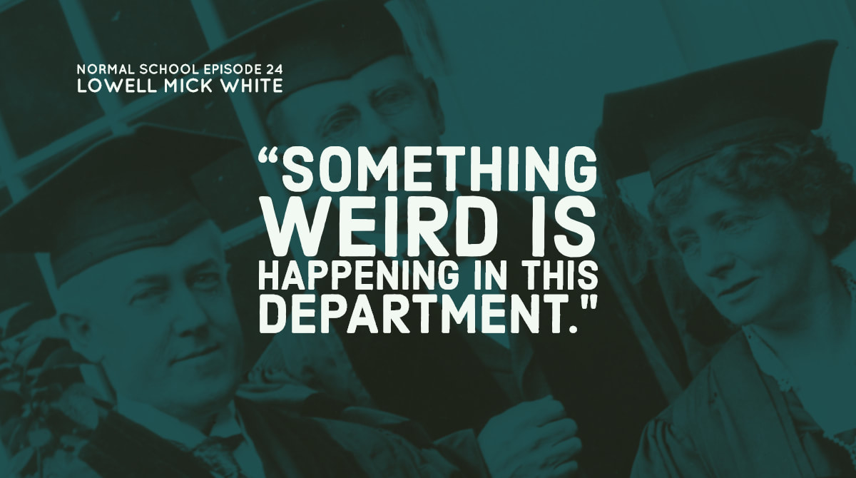 Normal School, Lowell Mick White, academia, higher education, noir, murder, academic hiring, weirdness