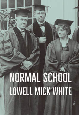 Normal School, Lowell Mick White, academic, higher education, wallaby, sexual innuendo, noir, observation